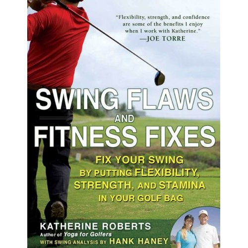 Katherine Roberts Swing Flaws and Fitness Fixes